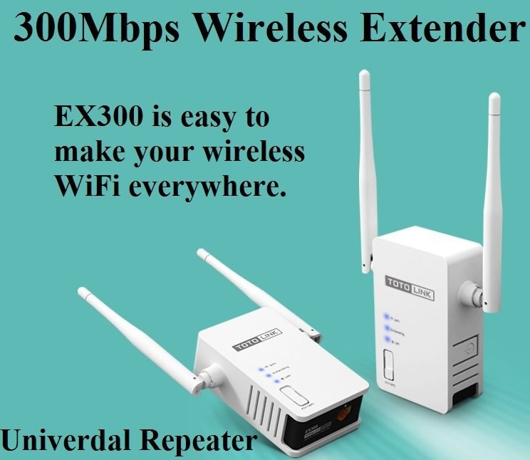 TotoLink EX300 Wireless Extender v9.74 ENGLISH FIRMWARE Download